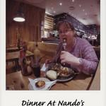 Dinner At Nando's